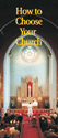 How to Choose Your Church  - Tract (pack of 25)