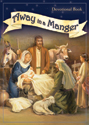 Away in a Manger Devotional Book