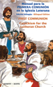 Manual para la primera comunión en la iglesia luterana, bilingüe (First Communion Catechism for the Lutheran Church, bilingual)