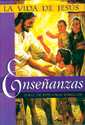 La vida de Jesús: Enseñanzas (The Life of Jesus: Teachings)