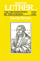Martin Luther, Volume 3 (The Preservation of the Church, 1532-1546)