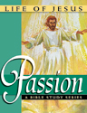 Life of Jesus: Passion