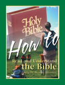 How to Read and Understand the Bible - Student Magazine
