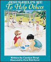 Jesus Helps Me to Help Others Big Book