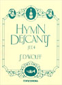 Hymn Descants, Set IV (Praise & Thanksgiving)