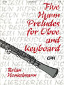 Five Hymn Preludes for Oboe and Keyboard