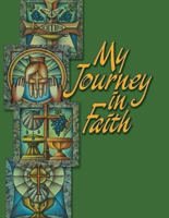 My Journey in Faith - Revised Edition - Student Book