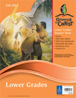 Fall Lower Grade Teacher Tools - Growing in Christ Sunday School