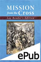 Mission From the Cross - Lay Edition (ePub Edition)