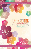 2013 three:13 Christian Gifts Spring Catalog