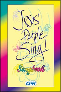Jesus' People Sing Songbook