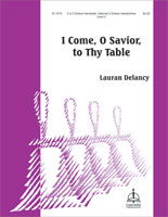 I Come, O Savior, to Thy Table
