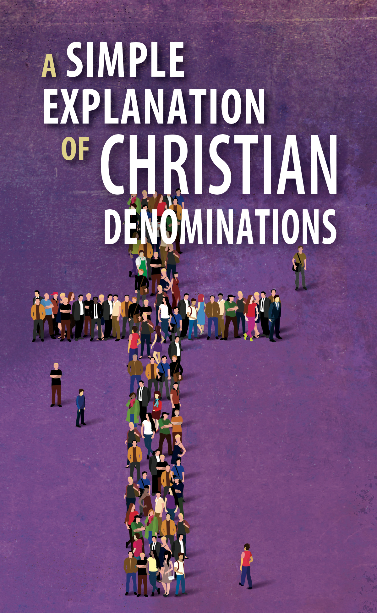 A Simple Explanation of Christian Denominations