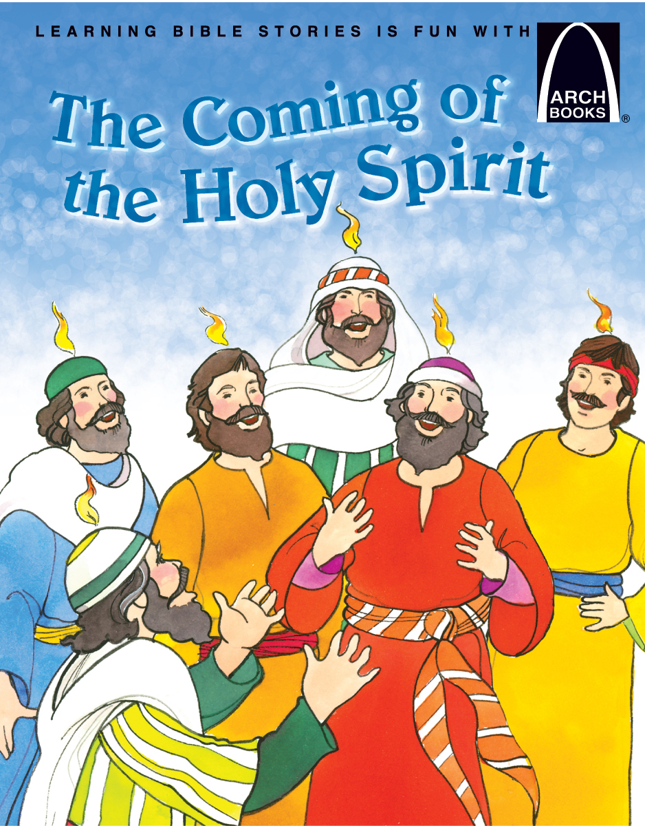 The Coming of the Holy Spirit Arch Book